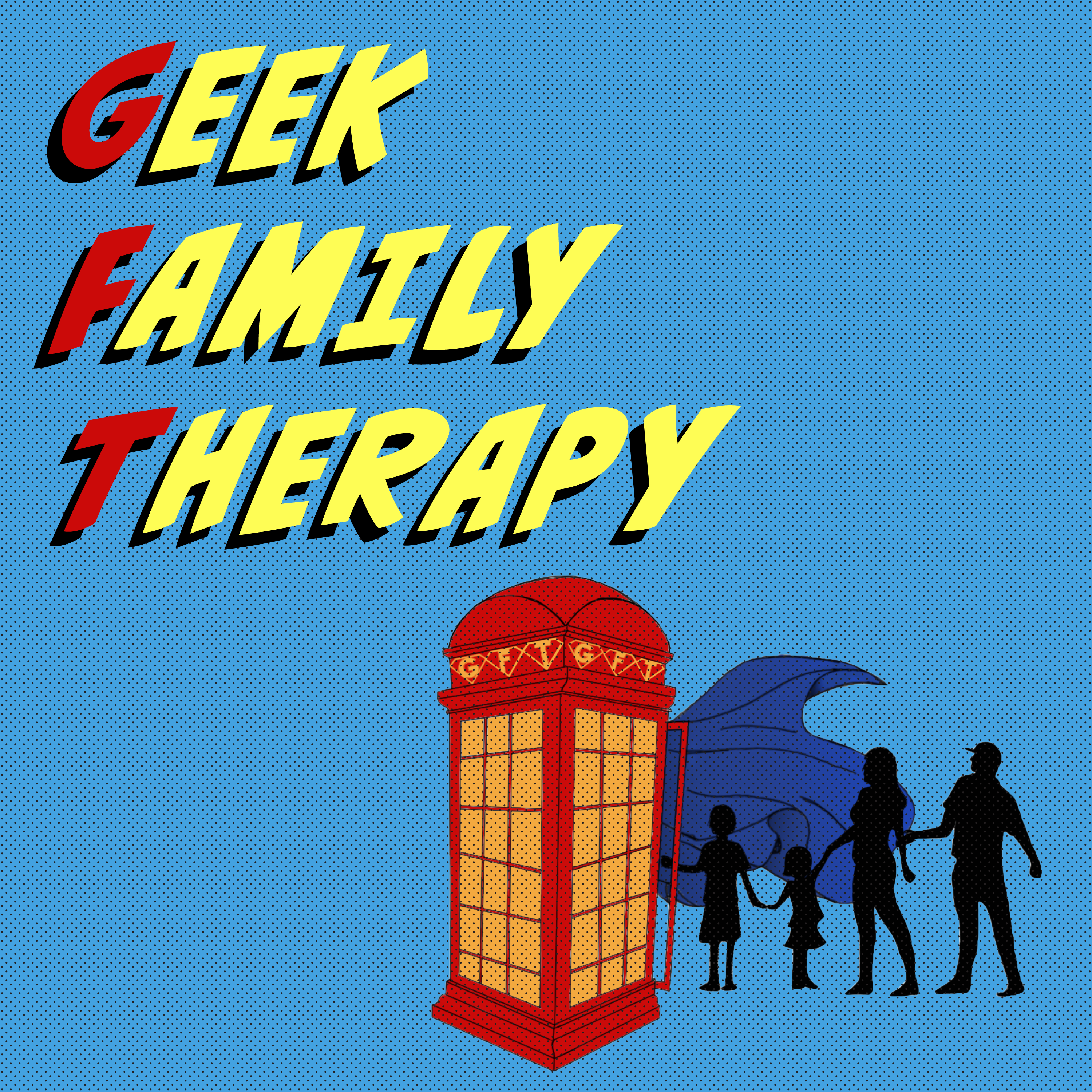 Geek Family Therapy